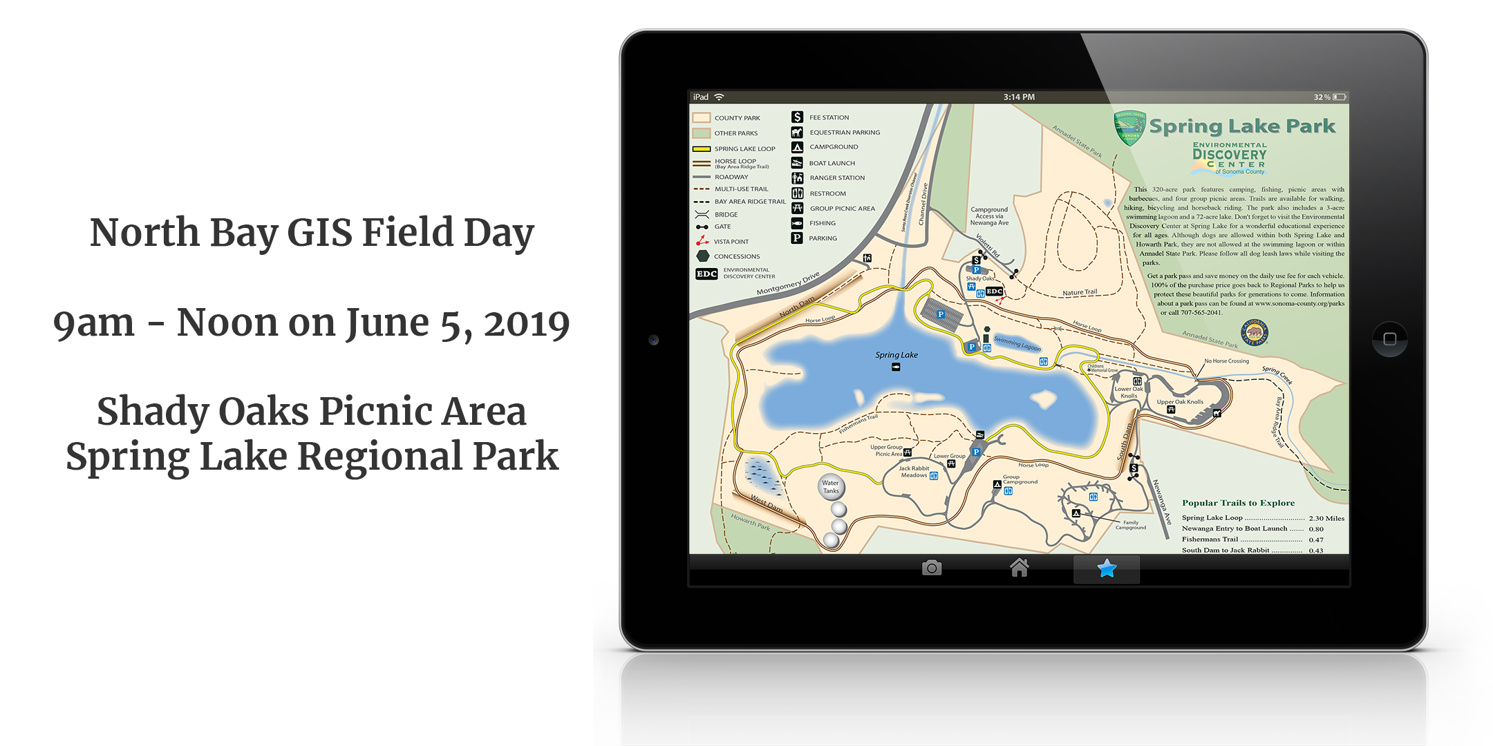North Bay GIS Field Day - June 5th at Spring Lake Regional Park from 9am to noon.